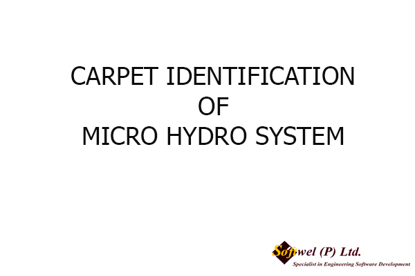 CARPET IDENTIFICATION OF MICRO HYDRO SYSTEM , 2004